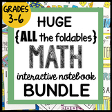 HUGE {all the FOLDABLES} MATH Bundle ALL-YEAR Interactive Notebook, Grades 3-6