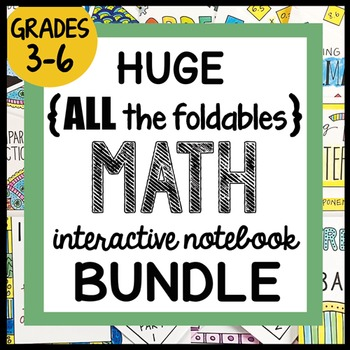 HUGE {all the FOLDABLES} MATH Doodle Bundle ALL-YEAR INB, Grades 3-6 Notes