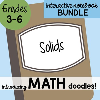 Math Doodles Interactive Notebook Bundle 13 - Solids