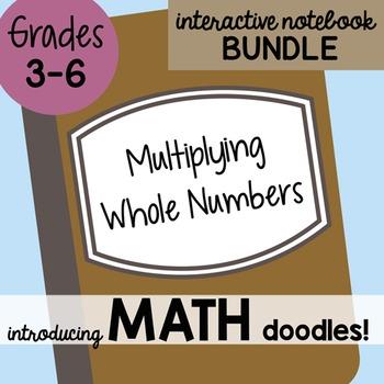 Math Doodles Interactive Notebook Bundle 3 - Multiplying W