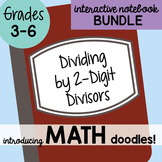 Math Doodles Interactive Notebook Bundle 5 - Dividing by 2 Digit Divisors