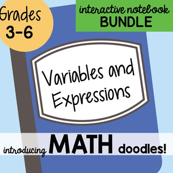Math Doodles Interactive Notebook Bundle 6 - Variables and