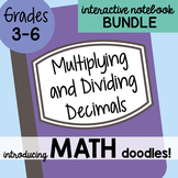 Math Doodles Interactive Notebook Bundle 7 - Multiplying and Dividing Decimals