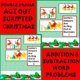 Math Double Drama Addition/Subtraction Word Problems to Act Out(Scripted)