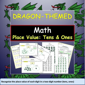 Math Dragon-Themed Place Value: Tens and Ones Activities and Worksheets
