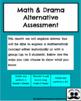 Math & Drama - Alternative Fun Assessment - Distance Learning - In Class