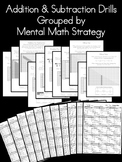 Addition & Subtraction Drills Grouped by Mental Math Strategy
