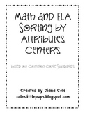 Math & ELA Sorting Centers - Common Core