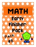 Math Early Finisher Pack #8 - No prep - Skill Variety - First Grade