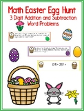 Math Easter Egg Hunt 3 Digit Addition and Subtraction Word Problems