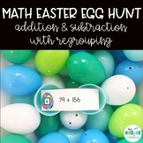 Math Easter Egg Hunt - Addition & Subtraction w/Regrouping ( Distance learning!)