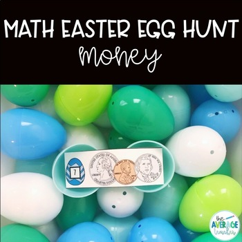 Math Easter Egg Hunt - Money