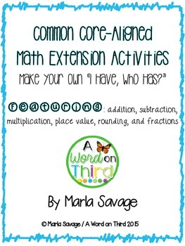 """Math Enrichment Activities Pack: Student-Created """"I Have, Who Has?"""""""