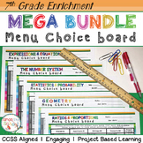 7th Grade Math Choice Boards Bundle - Enrichment Math Menus - ALL STANDARDS