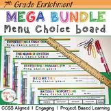 7th Grade Math Choice Boards Bundle - Enrichment Math Menus - ALL STANDARDS