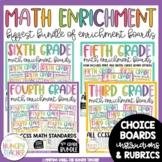Math Enrichment Choice Boards 3rd, 4th, 5th, & 6th Grade CCSS Standards Bundle
