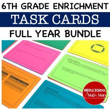Math Enrichment Full-Year Bundle - 6th Grade Math Task Cards
