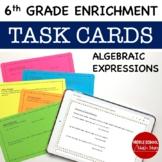 6th Grade Math Algebraic Expressions Enrichment Task Cards With Digital Copy