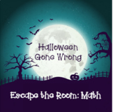 Math Escape Room: Halloween Gone Wrong (Ratios, Unit Rate,