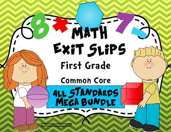 Math Exit Slips First Grade CCSS Mega Bundle