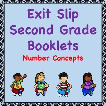 Math Exit Slip Booklets Second Grade (Number Concepts)