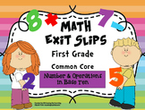 Math Exit Slips 1st grade Number & Operations in Base Ten CCSS