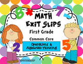 Math Exit Slips 1st grade Operations & Algebraic Thinking CCSS