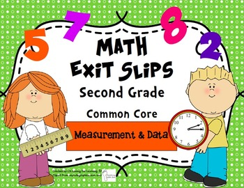 Math Exit Slips 2nd grade Measurement & Data CCSS