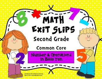 Math Exit Slips 2nd grade Number & Operations in Base Ten CCSS