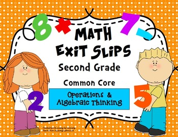 Math Exit Slips 2nd grade Operations & Algebraic Thinking CCSS