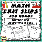 Math Exit Slips - 3rd Grade Common Core Number and Operations in Base Ten