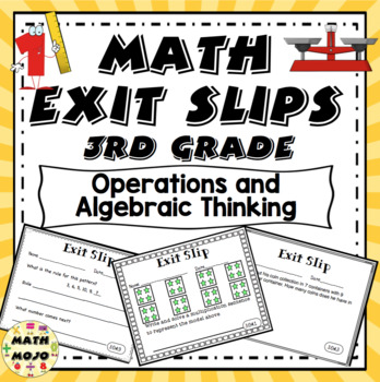 Math Exit Slips - 3rd Grade Common Core Operations and Alg