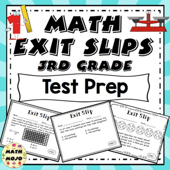 Math Exit Slips - 3rd Grade Test Prep
