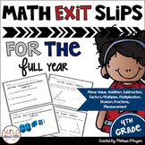 Math Exit Slips 4th Grade BUNDLE Common Core Aligned