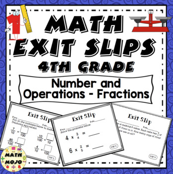 Math Exit Slips - 4th Grade Common Core Number and Operations - Fractions