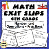 Math Exit Slips - 4th Grade Number and Operations - Fractions