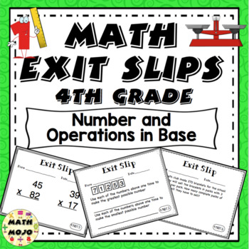 Math Exit Slips - 4th Grade Common Core Number and Operations in Base Ten