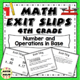 Math Exit Slips - 4th Grade Number and Operations in Base Ten