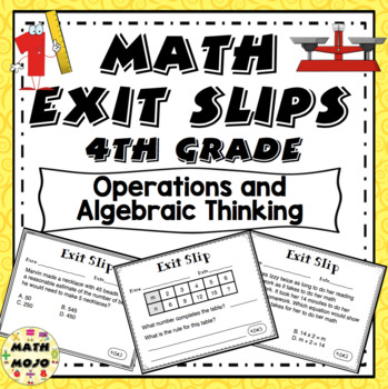 Math Exit Slips - 4th Grade Common Core Operations and Algebraic Thinking