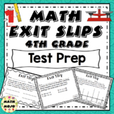 Math Exit Slips - 4th Grade Common Core Test Prep