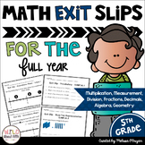 Math Exit Ticket Slips 5th Grade BUNDLE