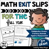 Math Exit Ticket Slips 5th Grade BUNDLE