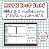 Math Exit Slips | Add & Subtract Friendly Numbers | Exit Tickets