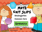 Math Exit Slips Kindergarten Geometry CCSS