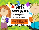 Math Exit Slips Kindergarten Number and Operations in Base