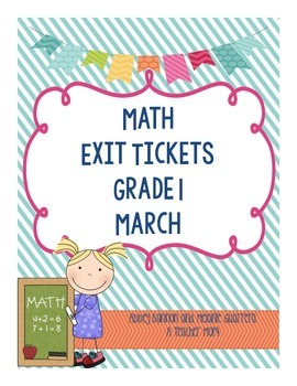 Math Exit Slips - March - Grade 1
