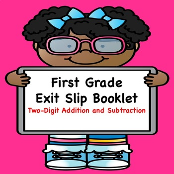 Math Exit Slips (Two-Digit Addition and Subtraction)