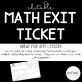 Math Exit Ticket for Any Lesson
