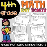Math Exit Tickets - All Fourth Grade Common Core Standards