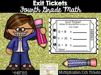 Math Exit Tickets: Fourth Grade Multiplying Multi-digit Numbers 4.NBT.B.5